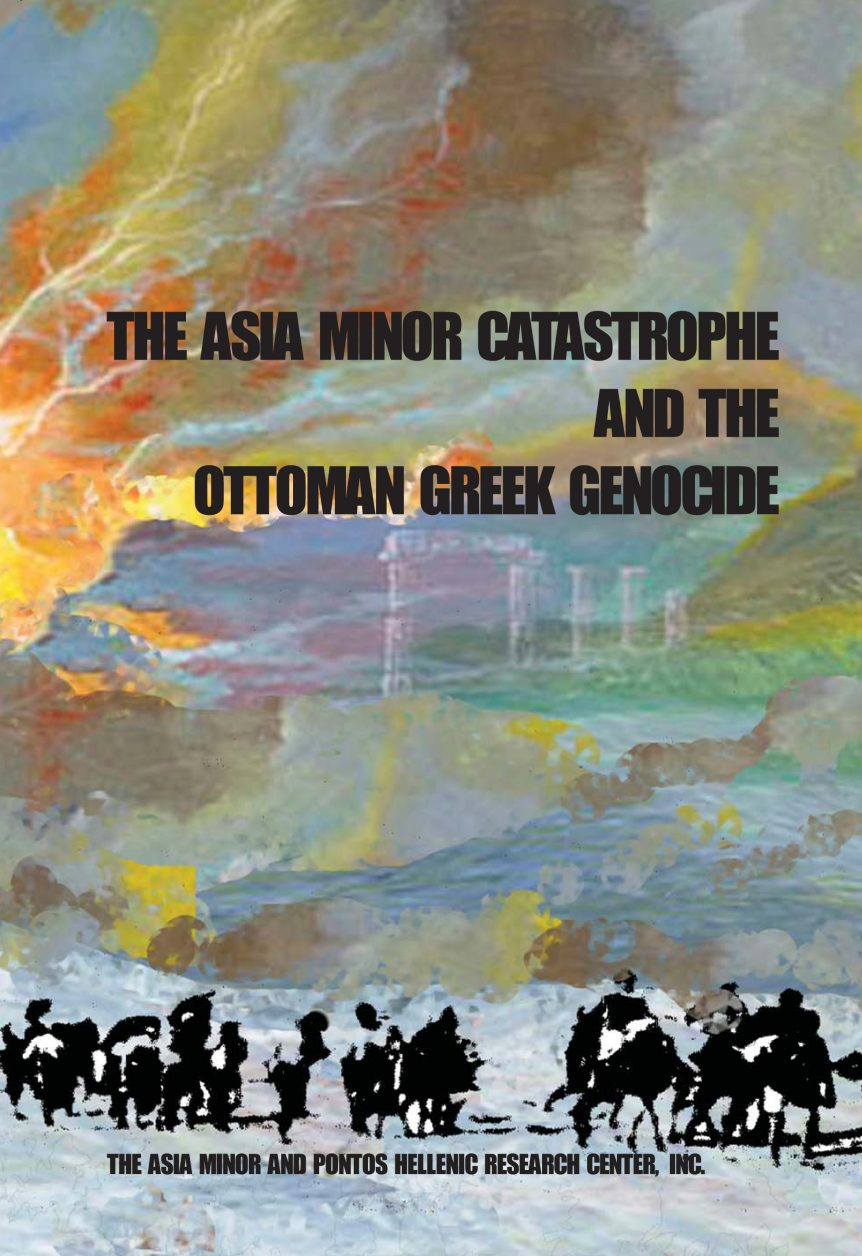 The Asia Minor Catastrophe And The Ottoman Greek Genocide Essays On  The Asia Minor Catastrophe And The Ottoman Greek Genocide Essays On Asia  Minor Pontos And Eastern Thrace