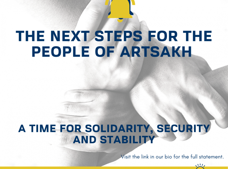 The Next Steps for the People of Artsakh: A Time for Solidarity, Security and Stability