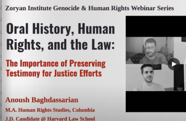 Oral History, Human Rights, and the Law with Anoush Baghdassarian (Genocide and Human Rights Webinar Series, Fall 2020)
