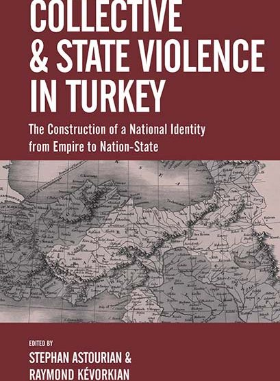 Collective and State Violence in Turkey:  Essential Reading for Understanding  Genocidal Violence.
